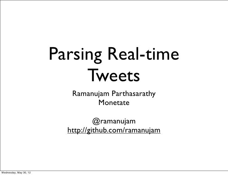 Parsing real-time data using Twitter Streaming API