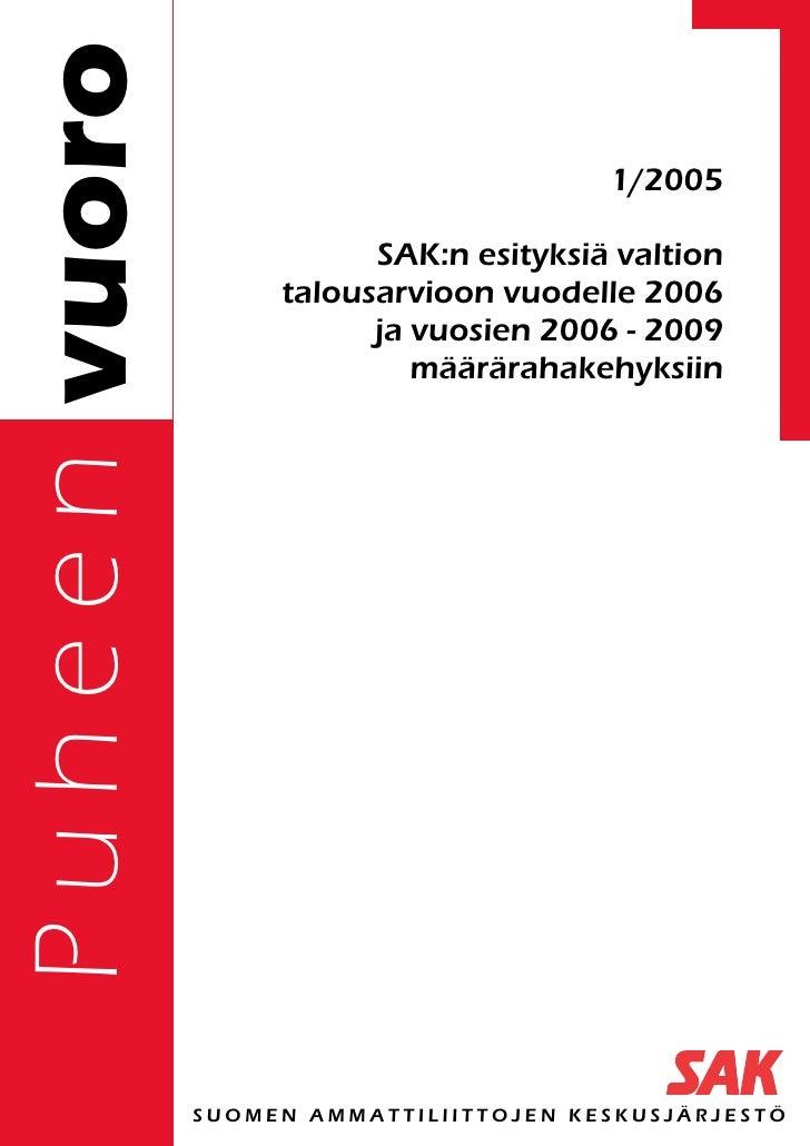 SAK:n esityksiä valtion talousarvioon vuodelle 2006 ja vuosien 2006–2009 määrärahakehyksiin