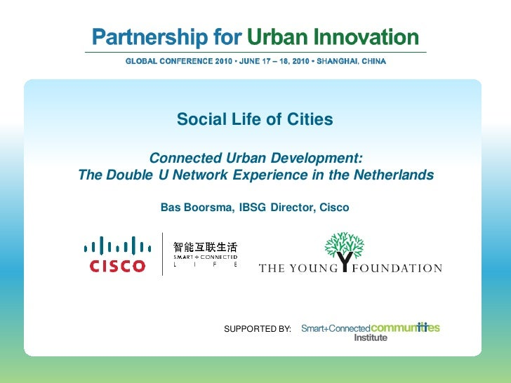 Social Life of Cities            Connected Urban Development: The Double U Network Experience in the Netherlands          ...