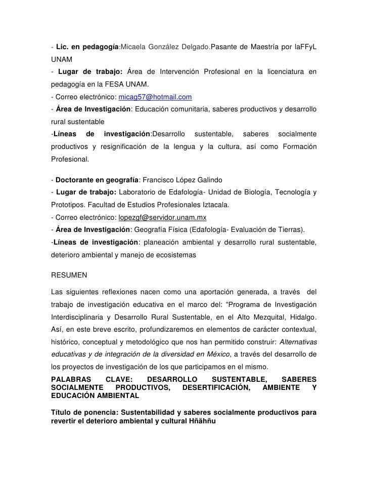 - Lic. en pedagogía: Micaela González Delgado. Pasante de Maestría por la FFyL UNAM<br />- Lugar de trabajo: Área de Inter...