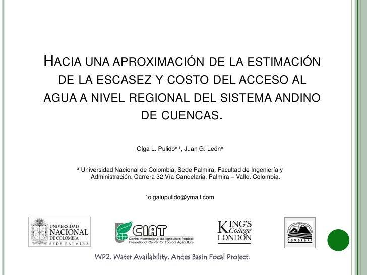 Hacia una aproximación de la estimación de la escasez y costo del acceso al agua a nivel regional del sistema andino de cu...