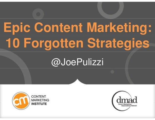 October 2013 dmaDetroit Luncheon - Joe Pulizzi - Content Marketing