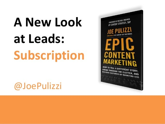 A Different Look at Lead Generation: Content Subscription
