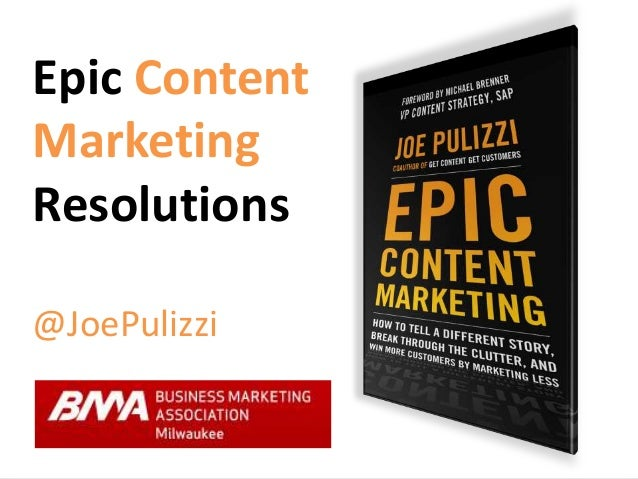 Content Marketing Resolutions for 2014 - BMA Milwaukee