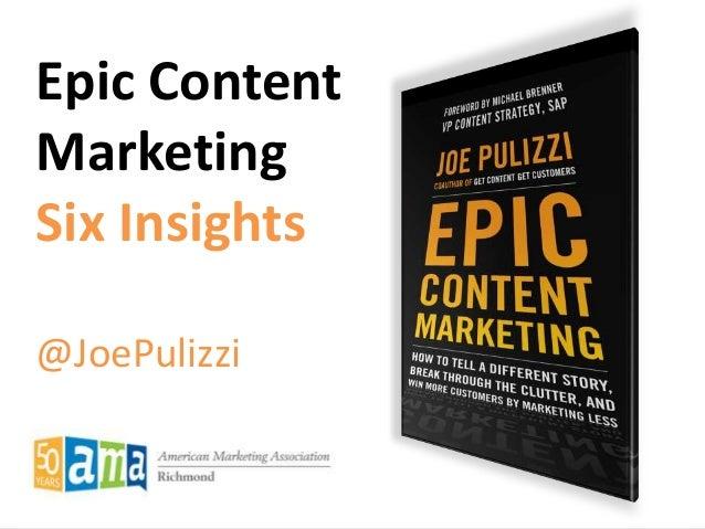 Epic Content Marketing - Six Insights - Richmond AMA American Marketing Association