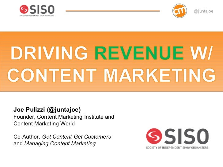 @juntajoeJoe Pulizzi (@juntajoe)Founder, Content Marketing Institute andContent Marketing WorldCo-Author, Get Content Get ...