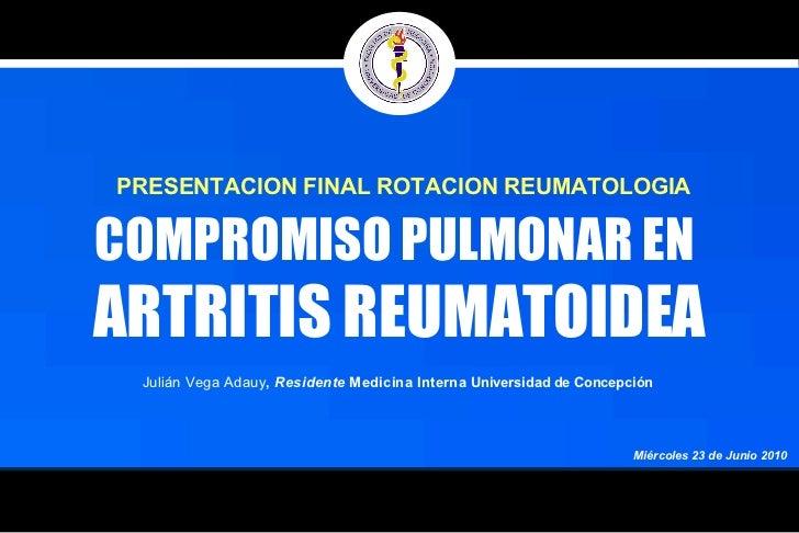 Compromiso Pulmonar en ARTRITIS REUMATOIDEA