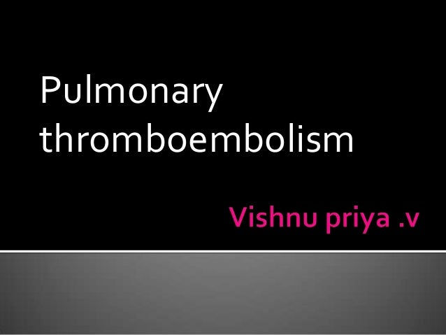 Pulmonarythromboembolism