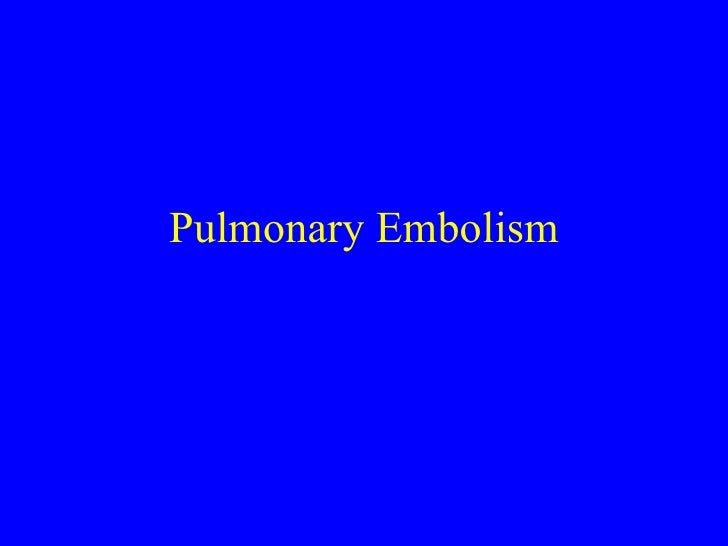 Pulmonary Embolism2006