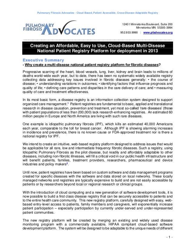 Pulmonary Fibrosis Advocates - Cloud Based, Patient Accessible, Cross-Disease Adaptable Registry                          ...