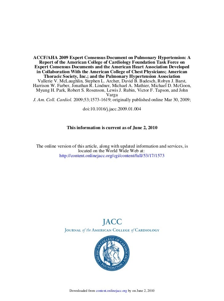 ACCF/AHA 2009 Expert Consensus Document on Pulmonary Hypertension: A    Report of the American College of Cardiology Found...