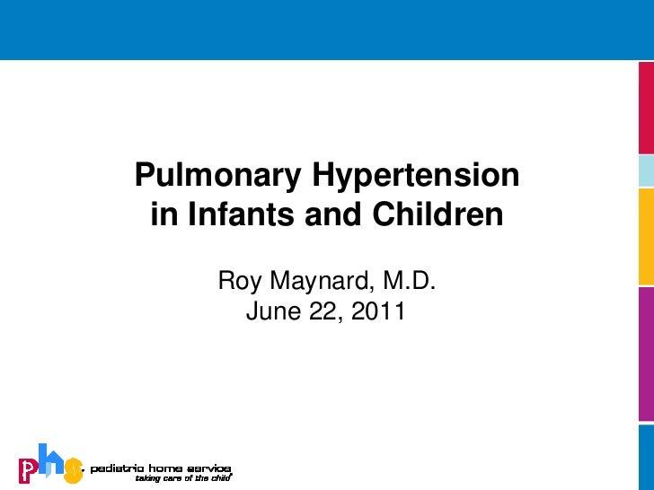 Pulmonary Hypertensionin Infants and Children