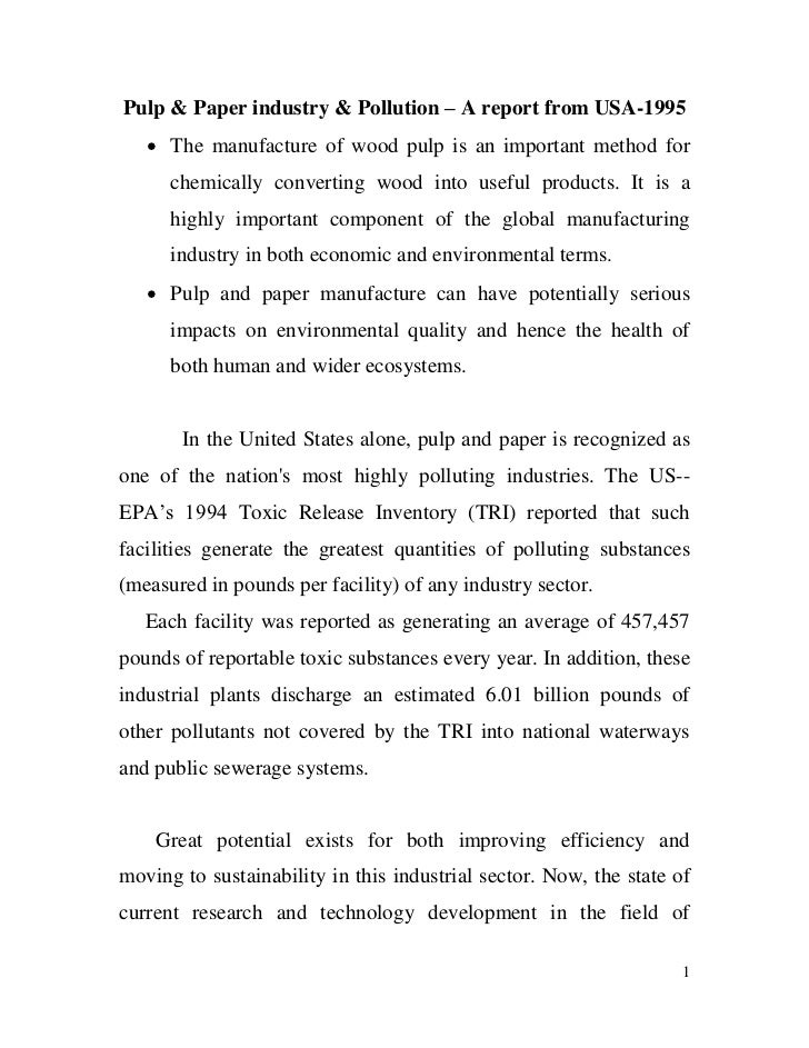 Pulp & Paper industry & Pollution – A report from USA-1995    The manufacture of wood pulp is an important method for    ...