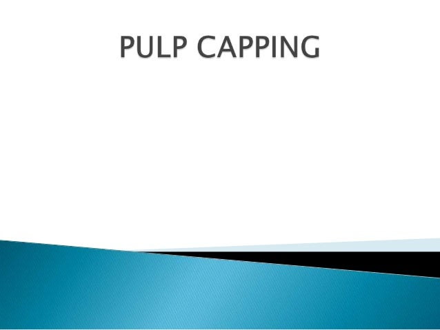   Pulp capping adalah suatu perlindungan terhadap pulpa sehat yang hampir tereksponasi atau sudah tereksponasi kecil deng...