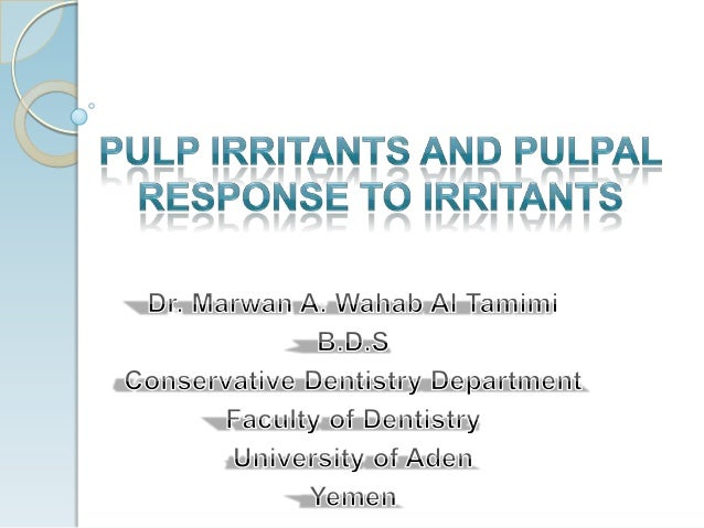 Pulp irritants and pulpal response to irritants
