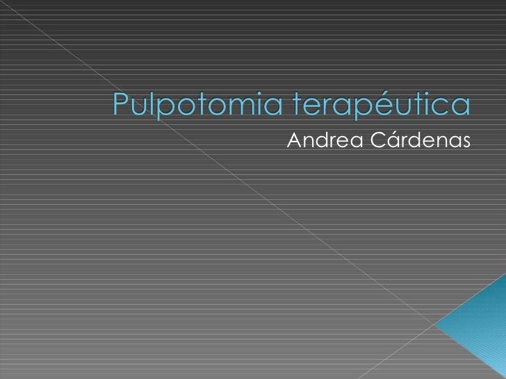 Pulpotomia terapéutica.ppt para blog