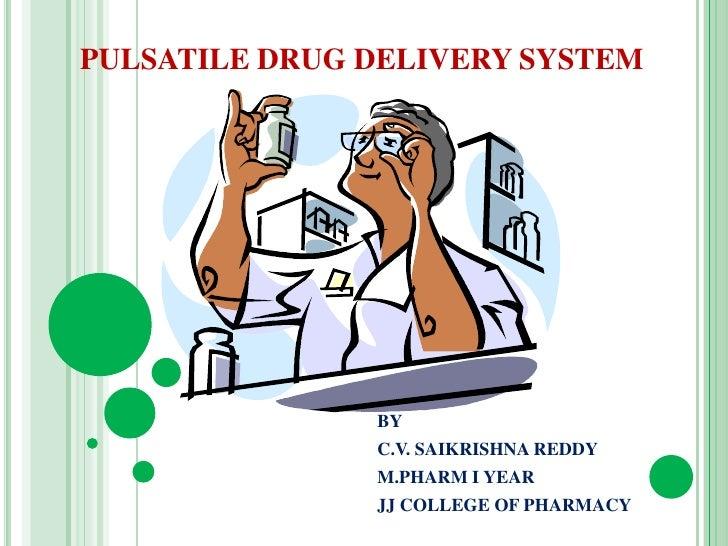 Pulsatile drug delivery system [ppt]