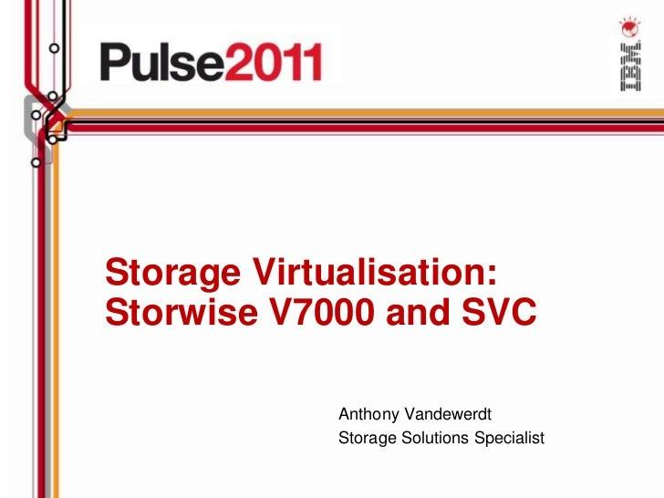 Pulse 2011 virtualization and storwize v7000