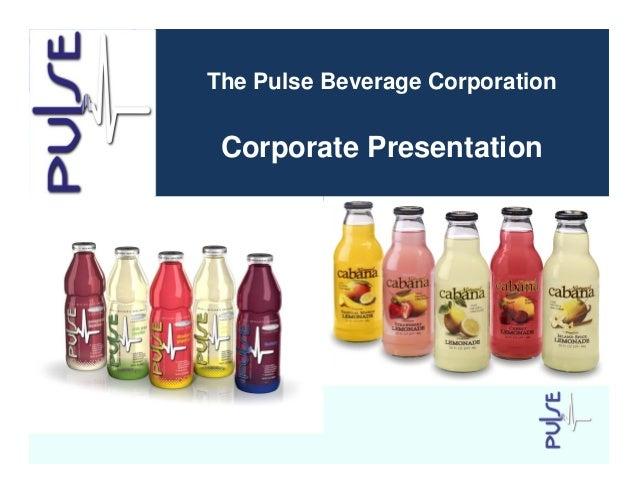 The Pulse Beverage Corporation Corporate Presentation