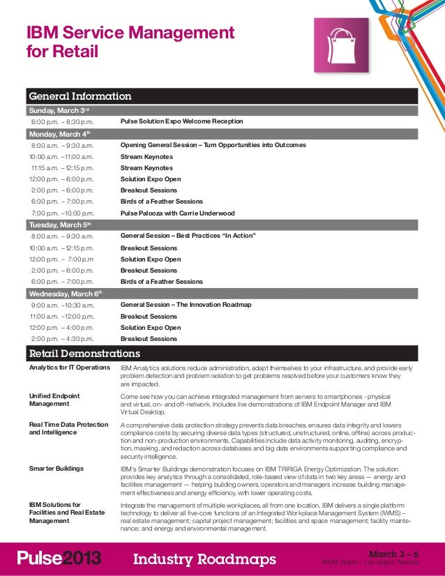 IBM Service Managementfor RetailGeneral InformationSunday, March 3rd 6:00 p.m. –8:30 p.m.       Pulse Solution Expo Welc...