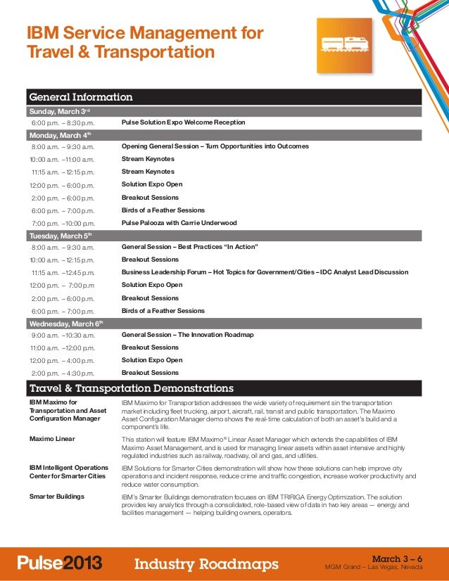 IBM Service Management forTravel & TransportationGeneral InformationSunday, March 3rd 6:00 p.m. –8:30 p.m.      Pulse So...
