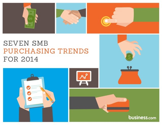 SEVEN SMB PURCHASING TRENDS FOR 2014