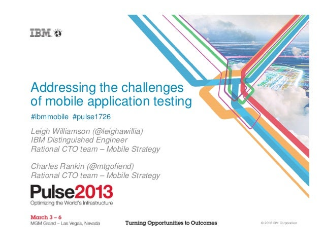 Mobile Testing Presentation at IBM Pulse 2013