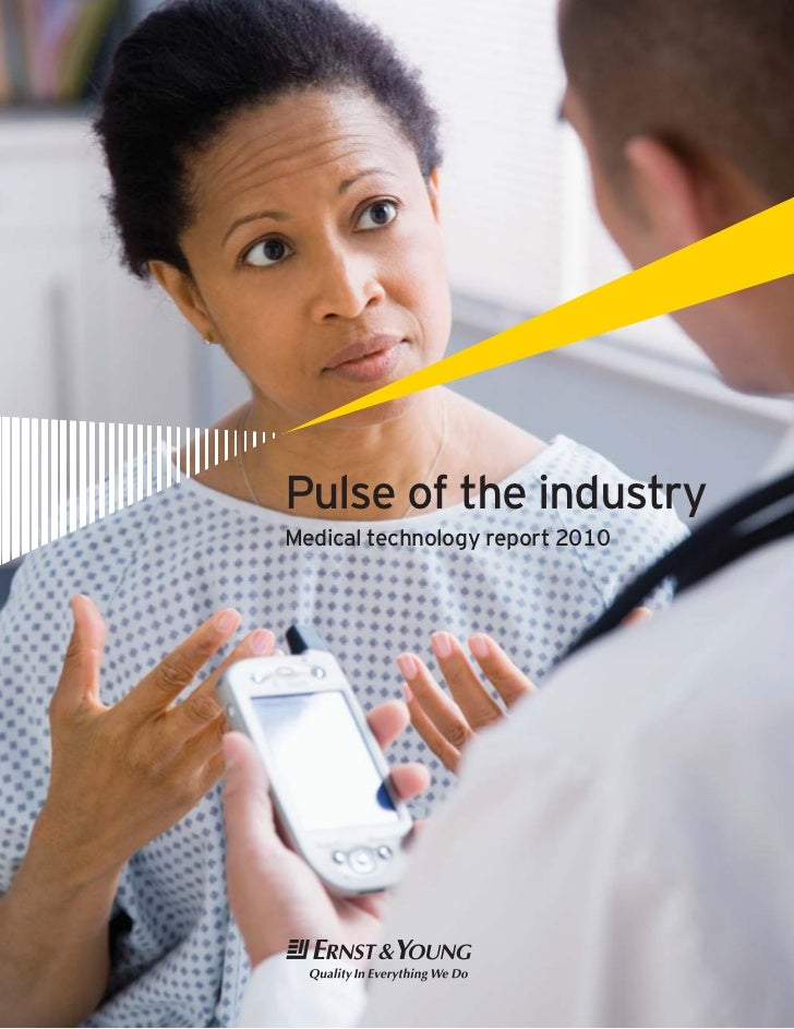 Pulse of the industryMedical technology report 2010