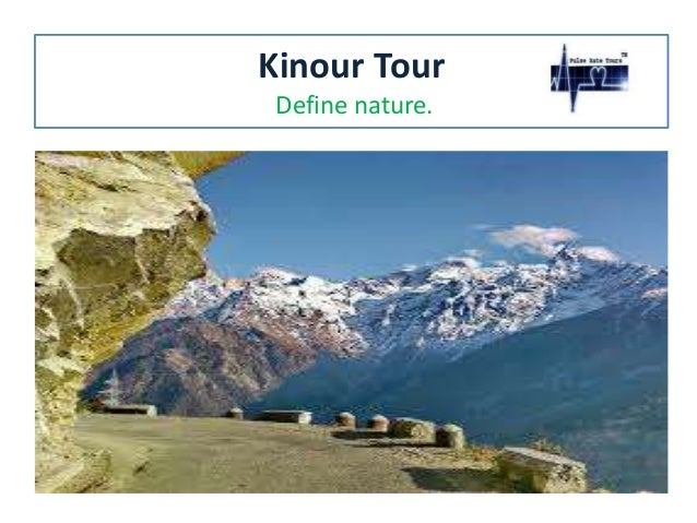 Kinour Tour Define nature.