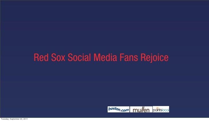 Red Sox Social Media Fans RejoiceTuesday, September 20, 2011