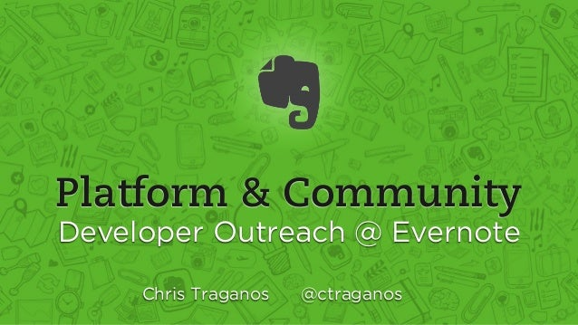 PulsoConf: Platform & Community - Dev Outreach @ Evernote
