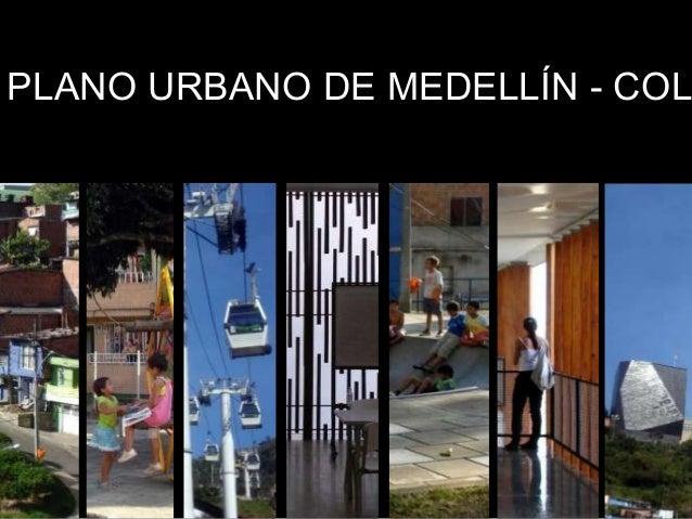 PLANO URBANO DE MEDELLÍN - COL