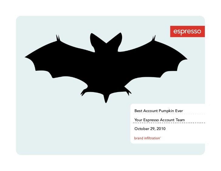 Best Account Pumpkin Ever  Your Espresso Account Team  October 29, 2010