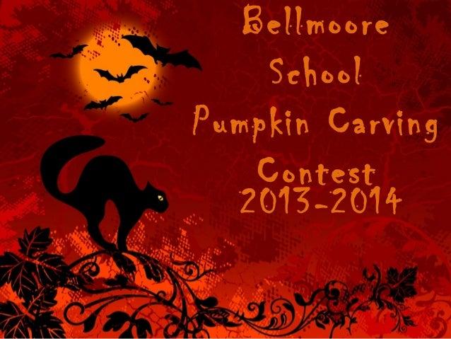 Bellmoore School Pumpkin Carving Contest 2013-2014