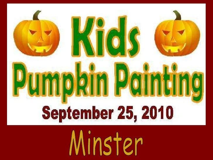 2010 Pumpkin Painting - Minster