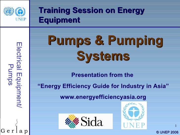 "Training Session on Energy Equipment Pumps & Pumping Systems Presentation from the  "" Energy Efficiency Guide for Industry..."