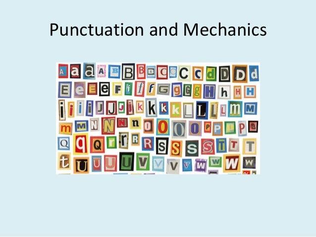 Punctuation and Mechanics