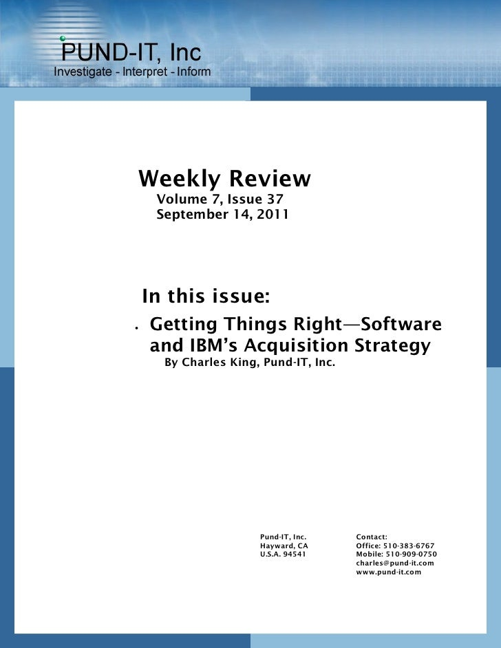 Weekly Review     Volume 7, Issue 37     September 14, 2011    In this issue:   Getting Things Right—Software    and IBM'...