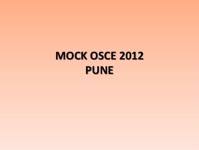 MOCK OSCE 2012    PUNE