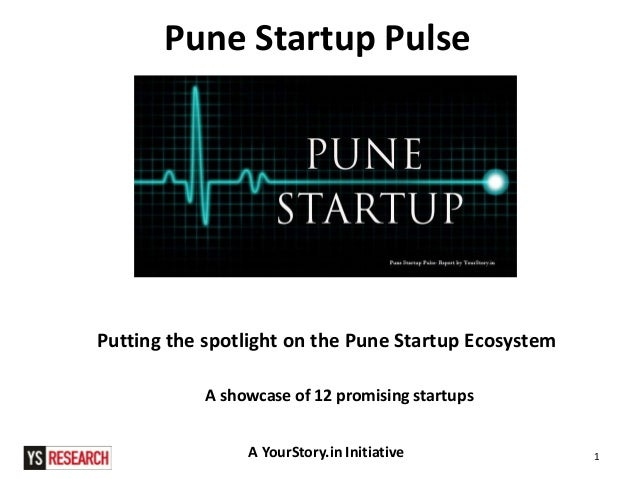 [Report] Pune Startup Pulse - Putting the Spotlight on the Pune Startup Space