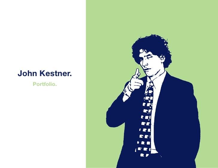 John Kestner.    Portfolio.