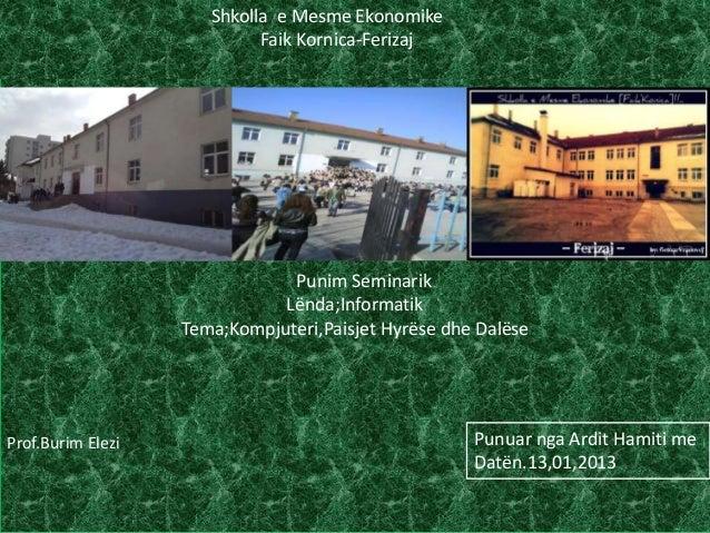 Shkolla e Mesme Ekonomike                            Faik Kornica-Ferizaj                               Punim Seminarik   ...