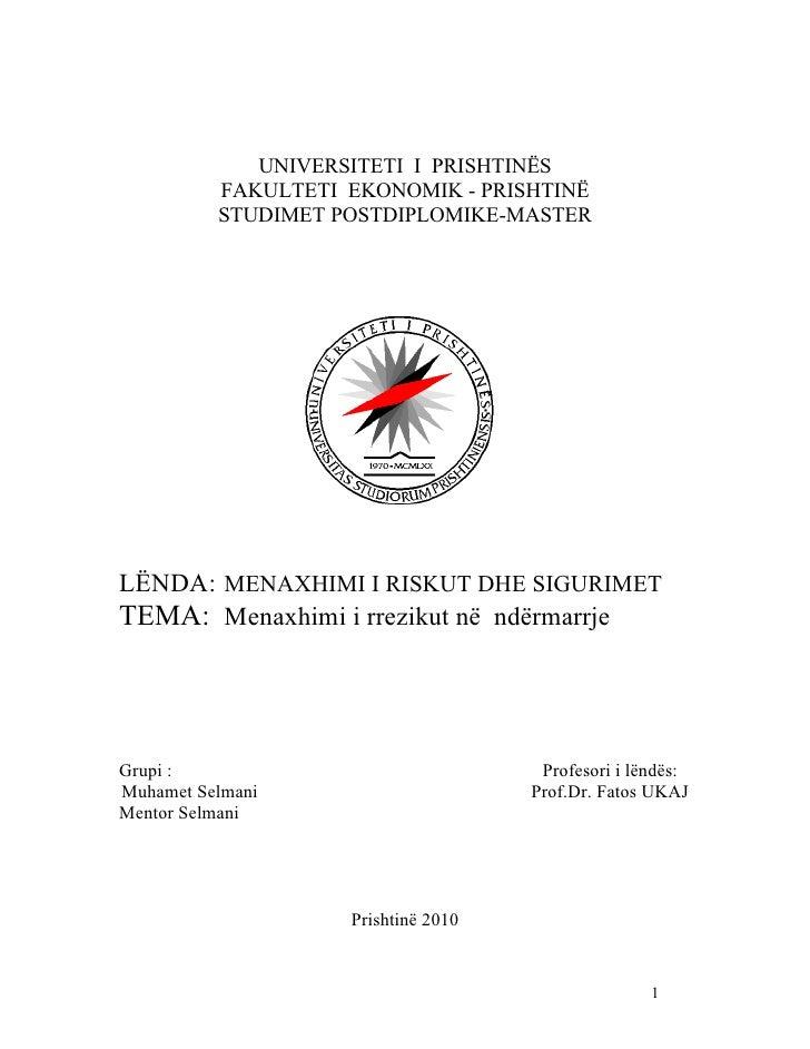 UNIVERSITETI I PRISHTINËS          FAKULTETI EKONOMIK - PRISHTINË          STUDIMET POSTDIPLOMIKE-MASTERLËNDA: MENAXHIMI I...
