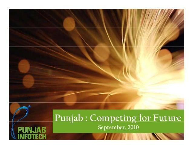 Punjab : Competing for Future Slide No 1Punjab: Competing for Future September, 2010 j p g September, 2010