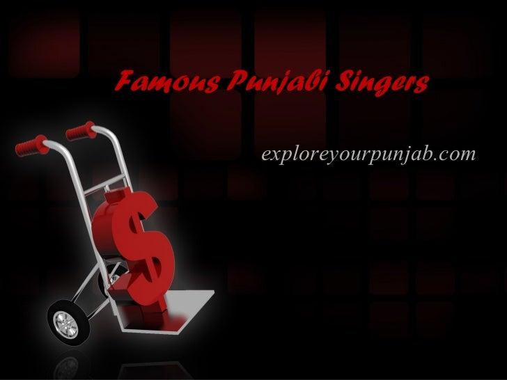 Famous Punjabi Singers          exploreyourpunjab.com