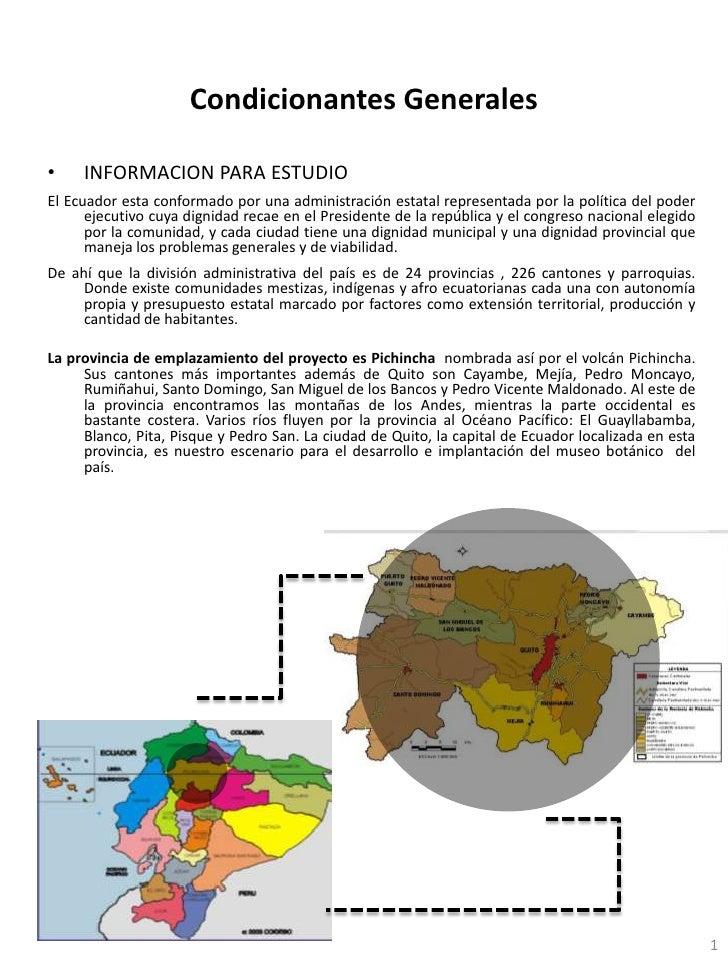 Condicionantes Generales<br />INFORMACION PARA ESTUDIO<br />El Ecuador esta conformado por una administración estatal repr...