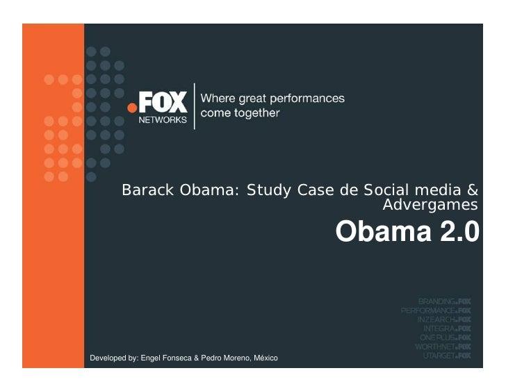 Punto Fox Study Case Obama  2.0