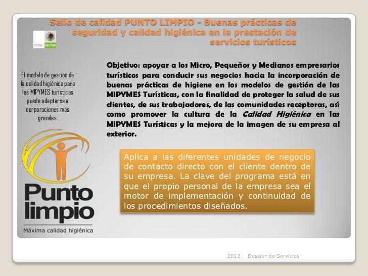 Sello de calidad PUNTO LIMPIO - Buenas prácticas de                  seguridad y calidad higiénica en la prestación de    ...