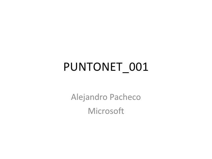 PUNTONET_001 Alejandro Pacheco Microsoft