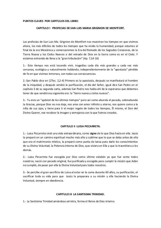 PUNTOS CLAVES POR CAPITULOS DEL LIBRO:           CAPITULO I PROFECIAS DE SAN LUIS MARIA GRIGNION DE MONTFORT.Las profecías...